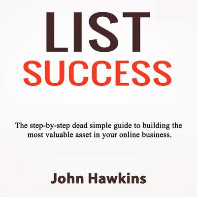 List Success Audiobook, by John Hawkins
