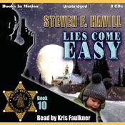 Lies Come Easy (Posadas County Mystery Series, Book 10) Audiobook, by Steven F. Havill