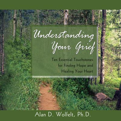 Understanding Your Grief Audiobook Listen Instantly border=