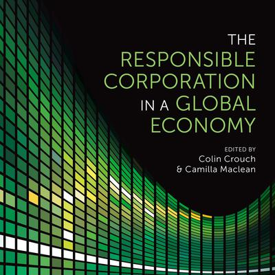 The Responsible Corporation in a Global Economy Audiobook, by Camilla Maclean