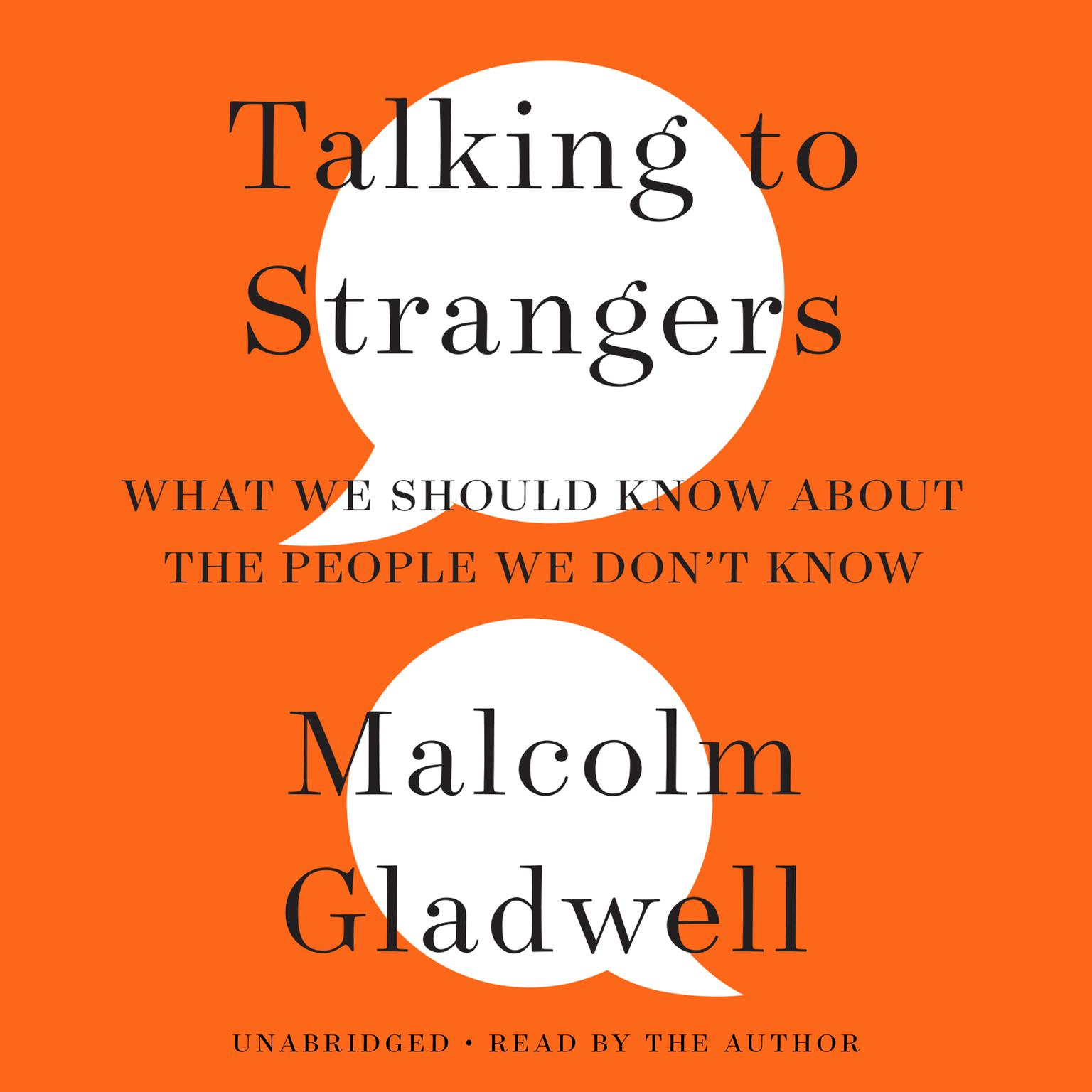 Printable Talking to Strangers: What We Should Know about the People We Don't Know Audiobook Cover Art
