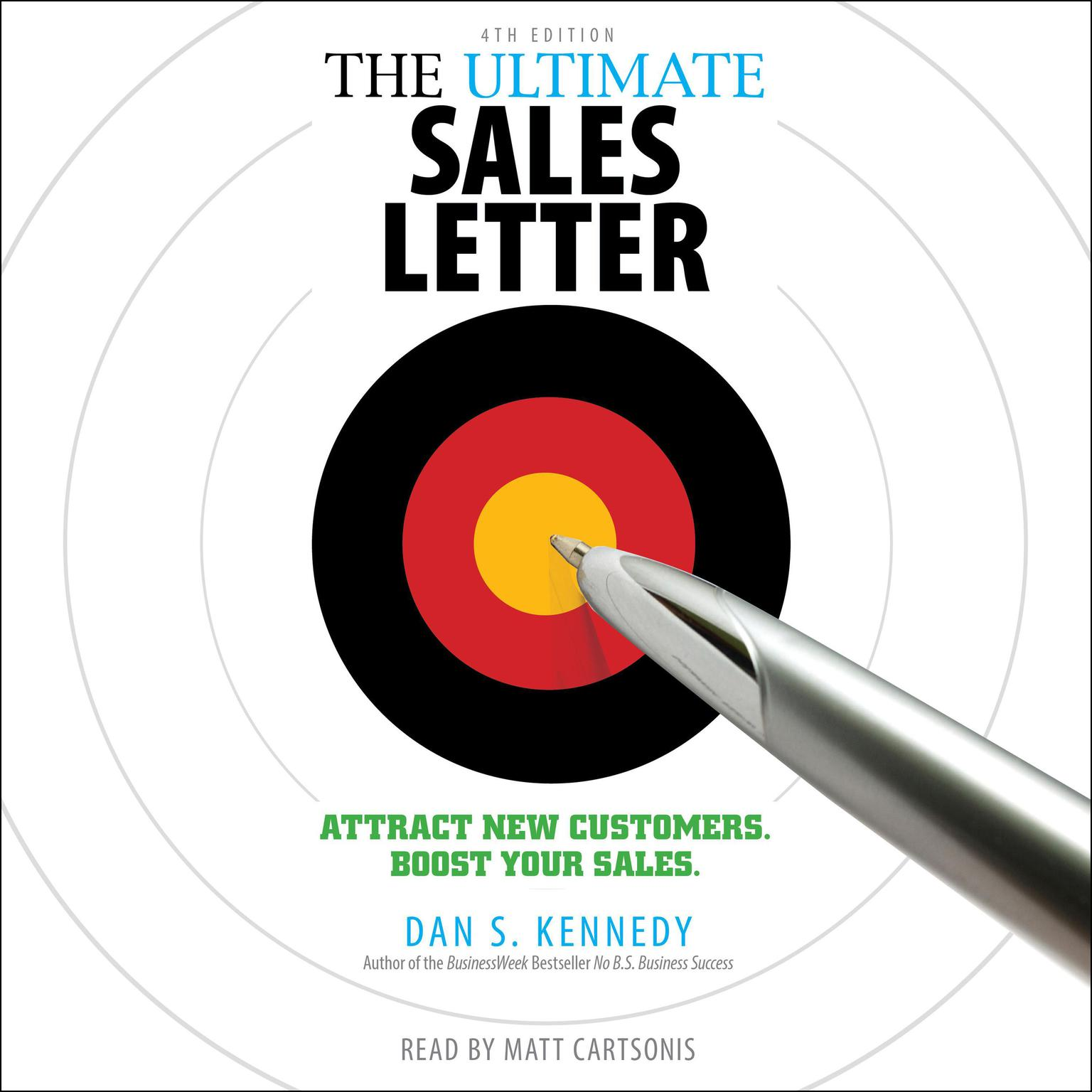 Printable The Ultimate Sales Letter, 4th Edition: Attract New Customers, Boost Your Sales Audiobook Cover Art