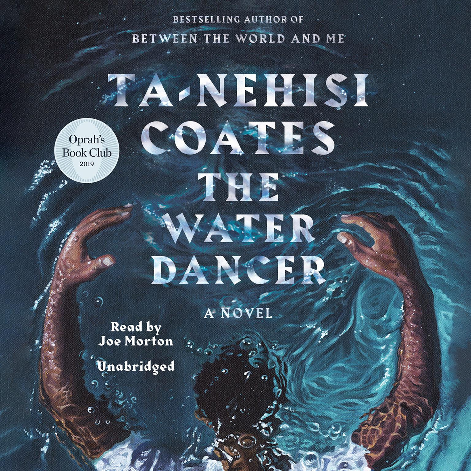 Printable The Water Dancer: A Novel Audiobook Cover Art