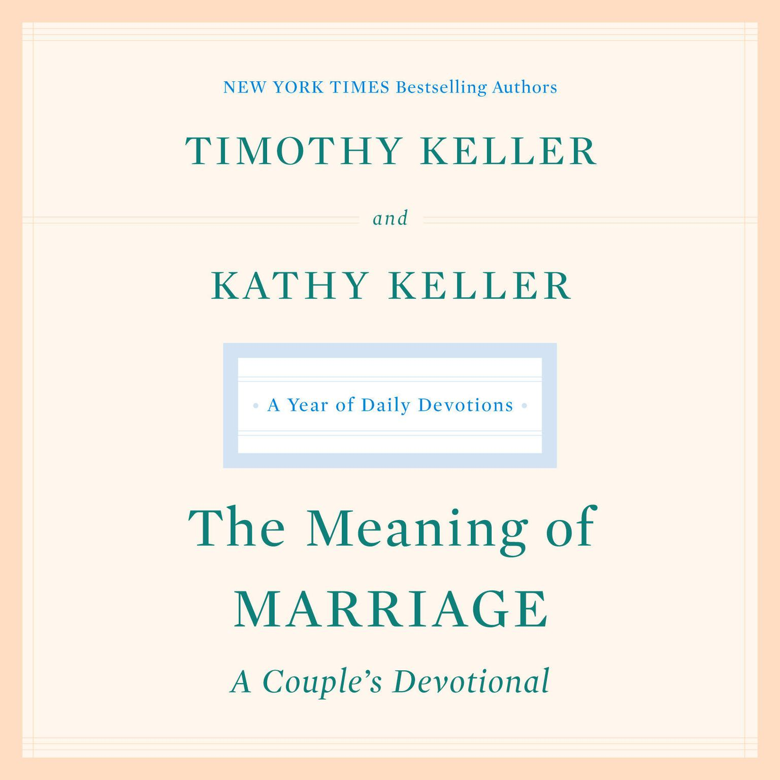 Printable The Meaning of Marriage: A Couple's Devotional: A Year of Daily Devotions Audiobook Cover Art