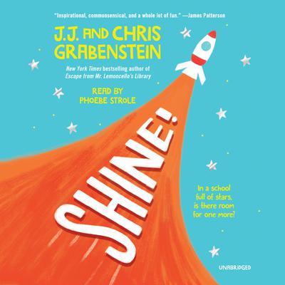 Shine! Audiobook, by Chris Grabenstein