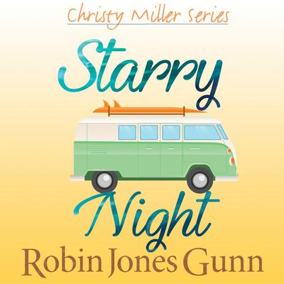 Starry Night Audiobook, by Robin Jones Gunn