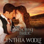 The Dancing Bride Audiobook, by Cynthia Woolf