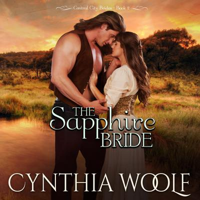 The Sapphire Bride Audiobook, by Cynthia Woolf