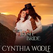 The Irish Bride Audiobook, by Cynthia Woolf