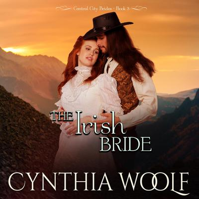 The Irish Bride Audiobook, by Cynthia Woolf