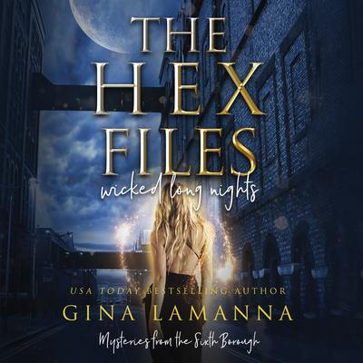 The Hex Files: Wicked Long Nights Audiobook, by Gina LaManna