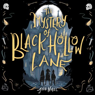 The Mystery of Black Hollow Lane Audiobook, by Julia Nobel