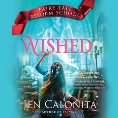 Wished Audiobook, by Jen Calonita