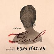 Girl: A Novel Audiobook, by Edna O'Brien