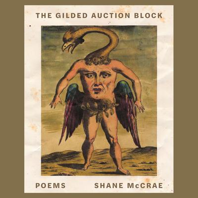 The Gilded Auction Block: Poems Audiobook, by Shane McCrae