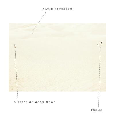 A Piece of Good News: Poems Audiobook, by Katie Peterson