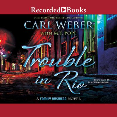 Trouble in Rio: A Family Business Audiobook, by