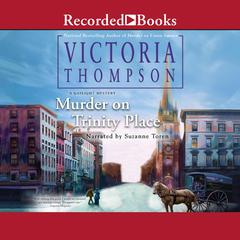 Murder on Trinity Place Audiobook, by Victoria Thompson