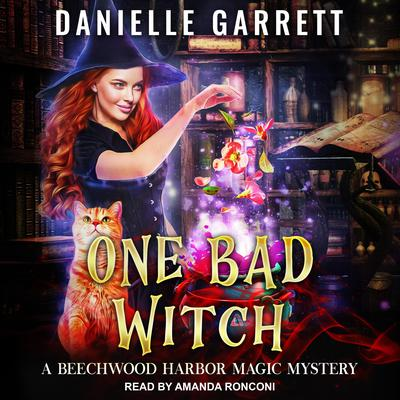 One Bad Witch Audiobook, by