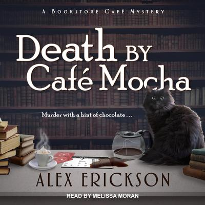 Death by Cafe Mocha Audiobook, by