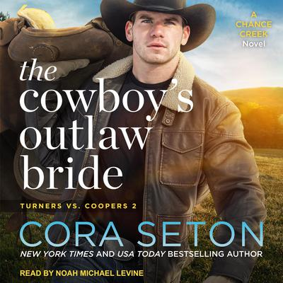 The Cowboys Outlaw Bride Audiobook, by Cora Seton