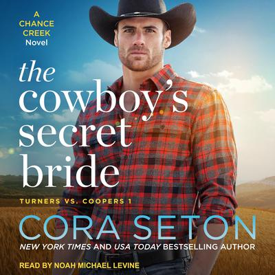 The Cowboys Secret Bride Audiobook, by Cora Seton