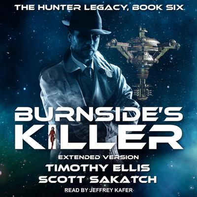 Burnsides Killer: Extended Version Audiobook, by Timothy Ellis