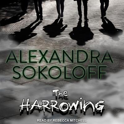 The Harrowing Audiobook, by Alexandra Sokoloff