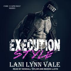 Execution Style Audiobook, by Lani Lynn Vale