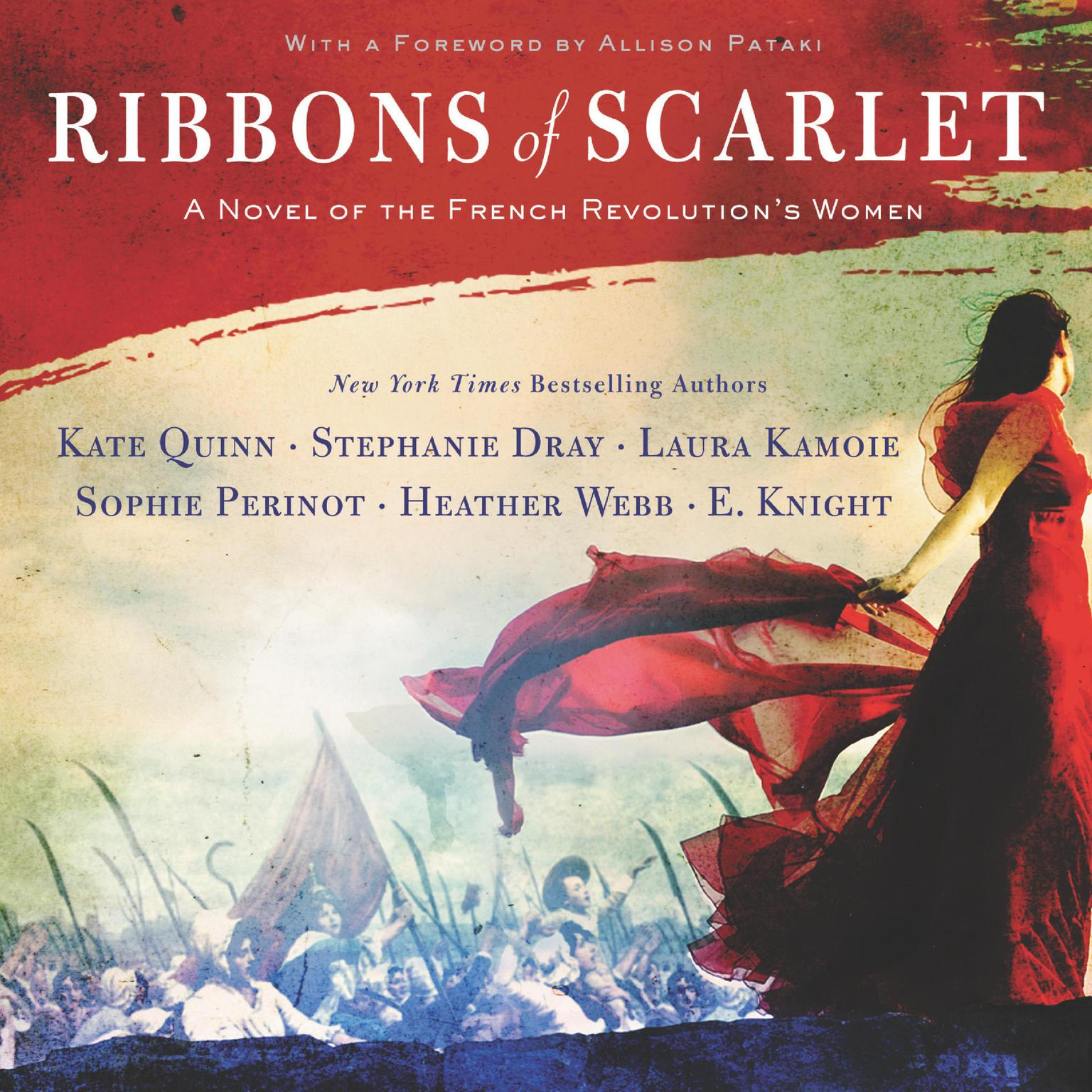 Ribbons of Scarlet: A Novel of the French Revolutions Women Audiobook, by Kate Quinn