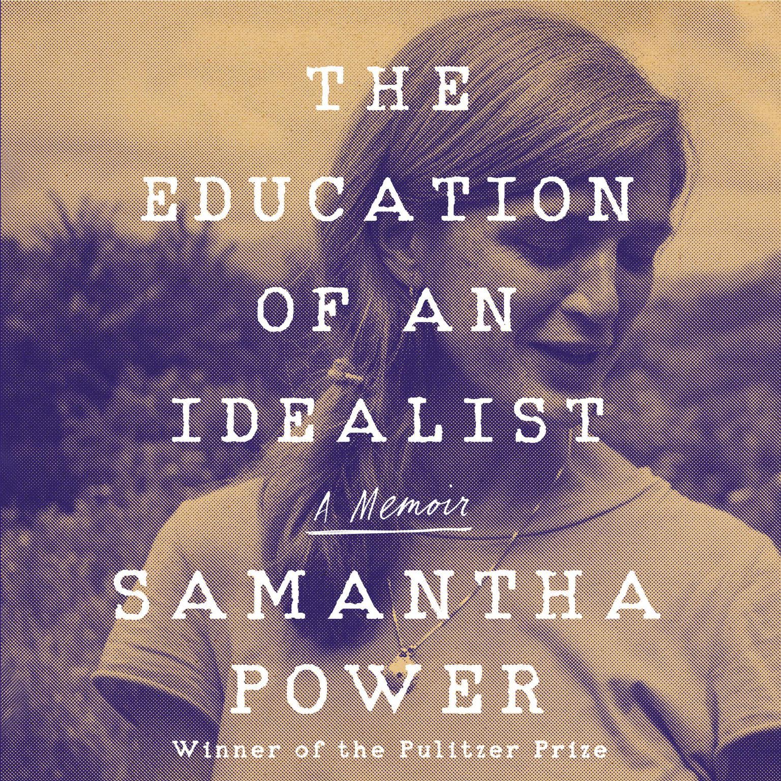 Printable The Education of an Idealist: A Memoir Audiobook Cover Art