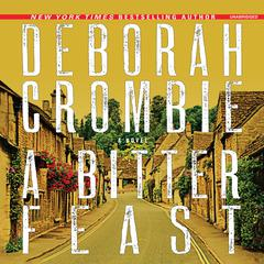 A Bitter Feast: A Novel Audiobook, by Deborah Crombie