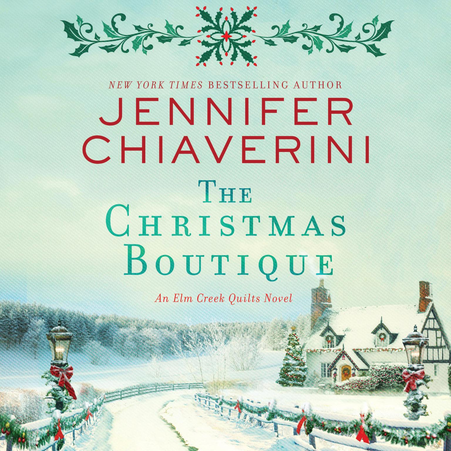Printable The Christmas Boutique: An Elm Creek Quilts Novel Audiobook Cover Art