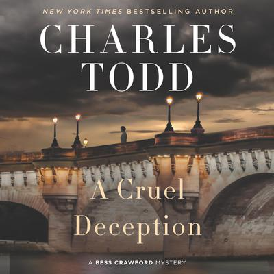 A Cruel Deception: A Bess Crawford Mystery Audiobook, by Charles Todd