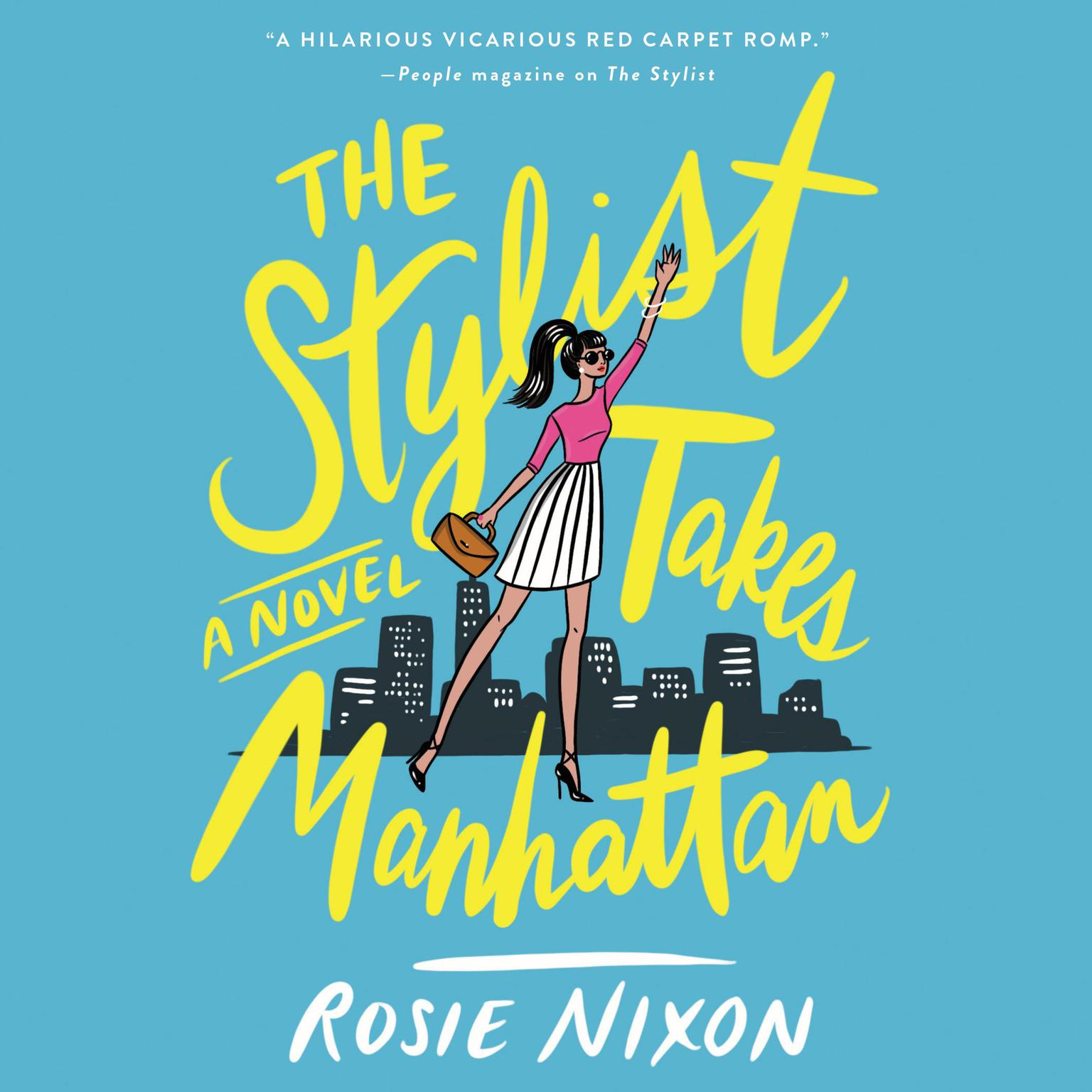 Printable The Stylist Takes Manhattan: A Novel Audiobook Cover Art