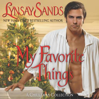 My Favorite Things: A Christmas Collection Audiobook, by Lynsay Sands