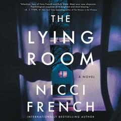 The Lying Room: A Novel Audiobook, by Nicci French