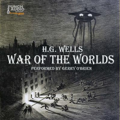 War of the Worlds Audiobook, by H. G. Wells