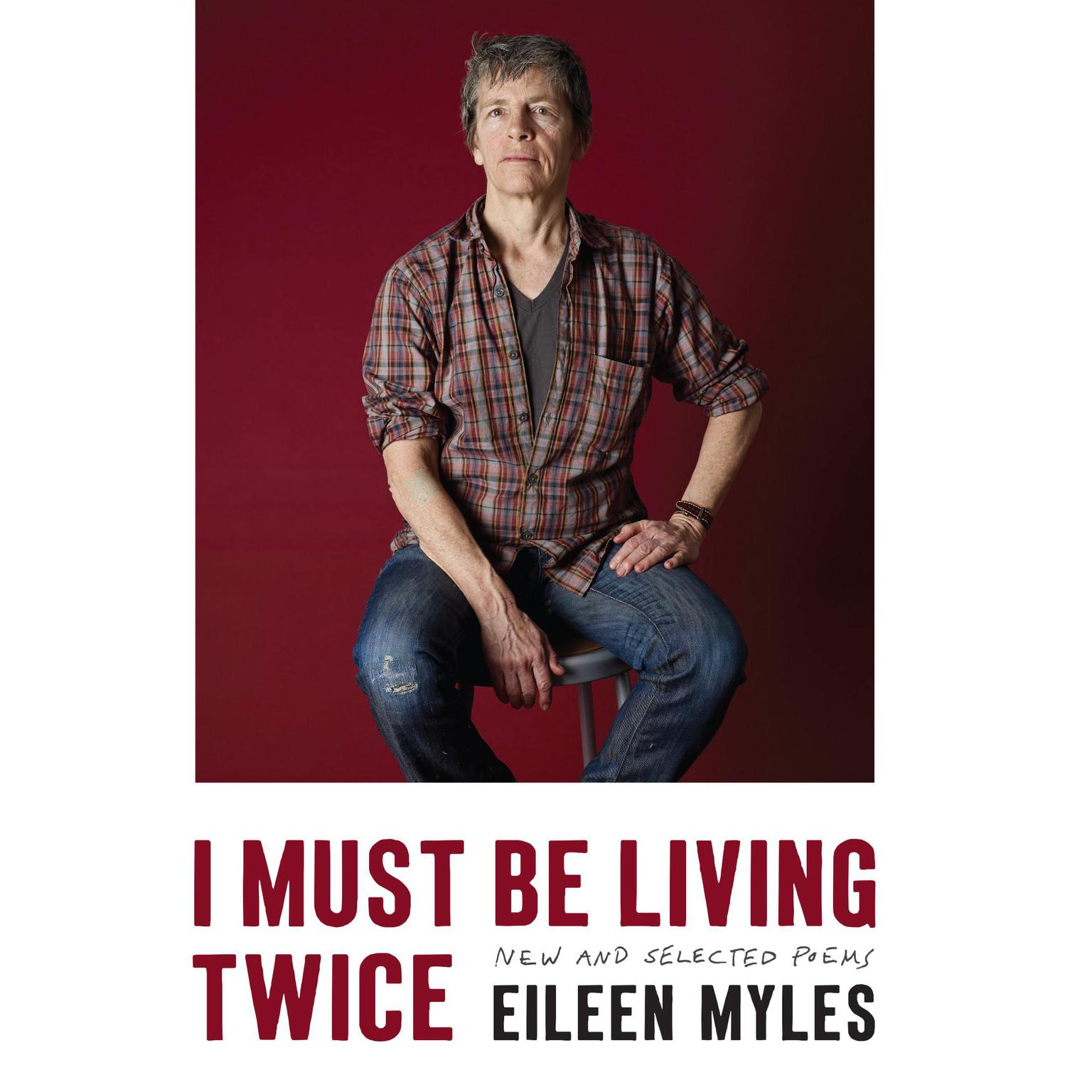 Printable I Must Be Living Twice: New and Selected Poems Audiobook Cover Art