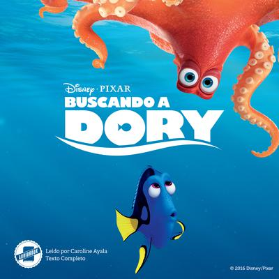Finding Dory (Spanish Edition) Audiobook, by Disney Press