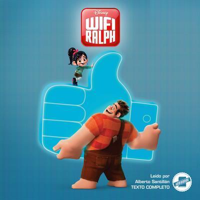 Wreck-It Ralph 2 (Spanish Edition): La Novela Audiobook, by Disney Press