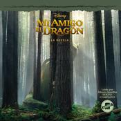 Pete's Dragon (Spanish Edition): La Novela Audiobook, by Disney Press, Landry Walker