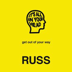 ITS ALL IN YOUR HEAD Audiobook, by Russ