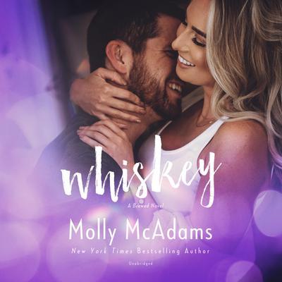 Whiskey: A Brewed Novel Audiobook, by Molly McAdams
