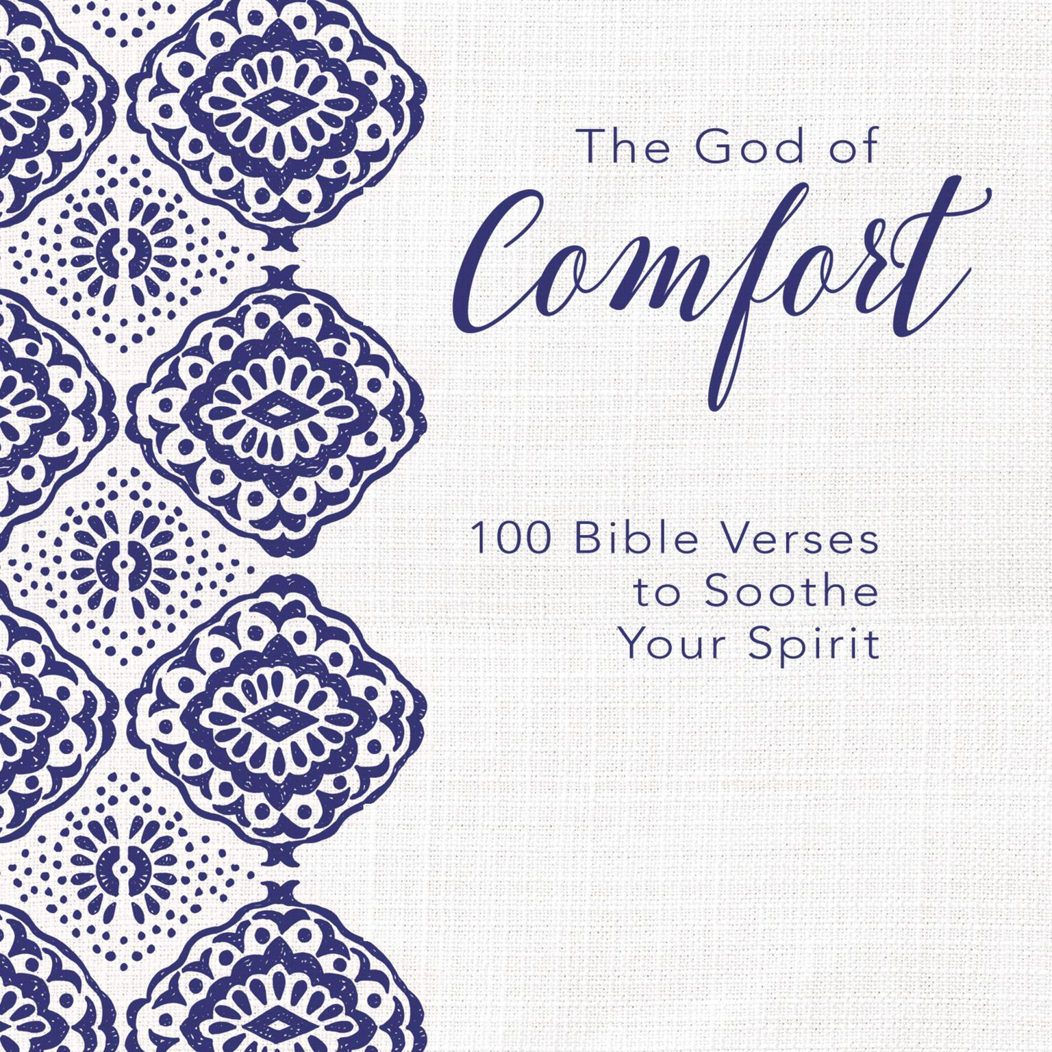 Printable The God of Comfort: 100 Bible Verses to Soothe Your Spirit Audiobook Cover Art