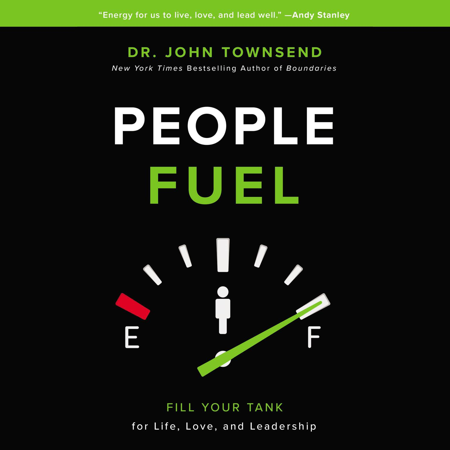 Printable People Fuel: Fill Your Tank for Life, Love, and Leadership Audiobook Cover Art