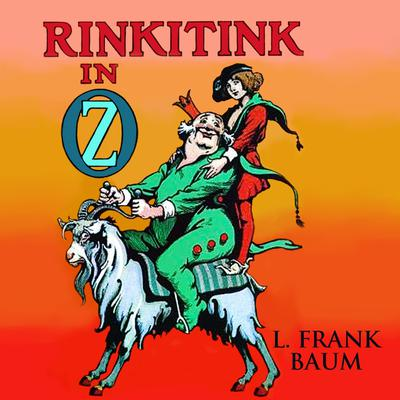 Rinkitink in Oz Audiobook, by L. Frank Baum