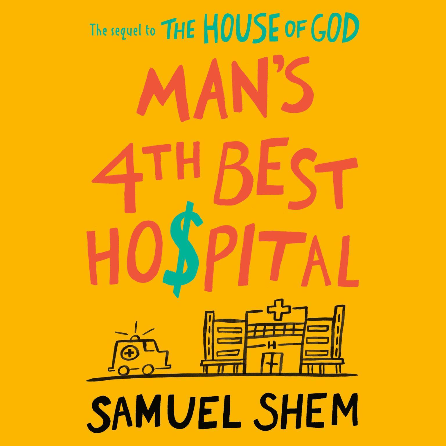 Printable Man's 4th Best Hospital Audiobook Cover Art