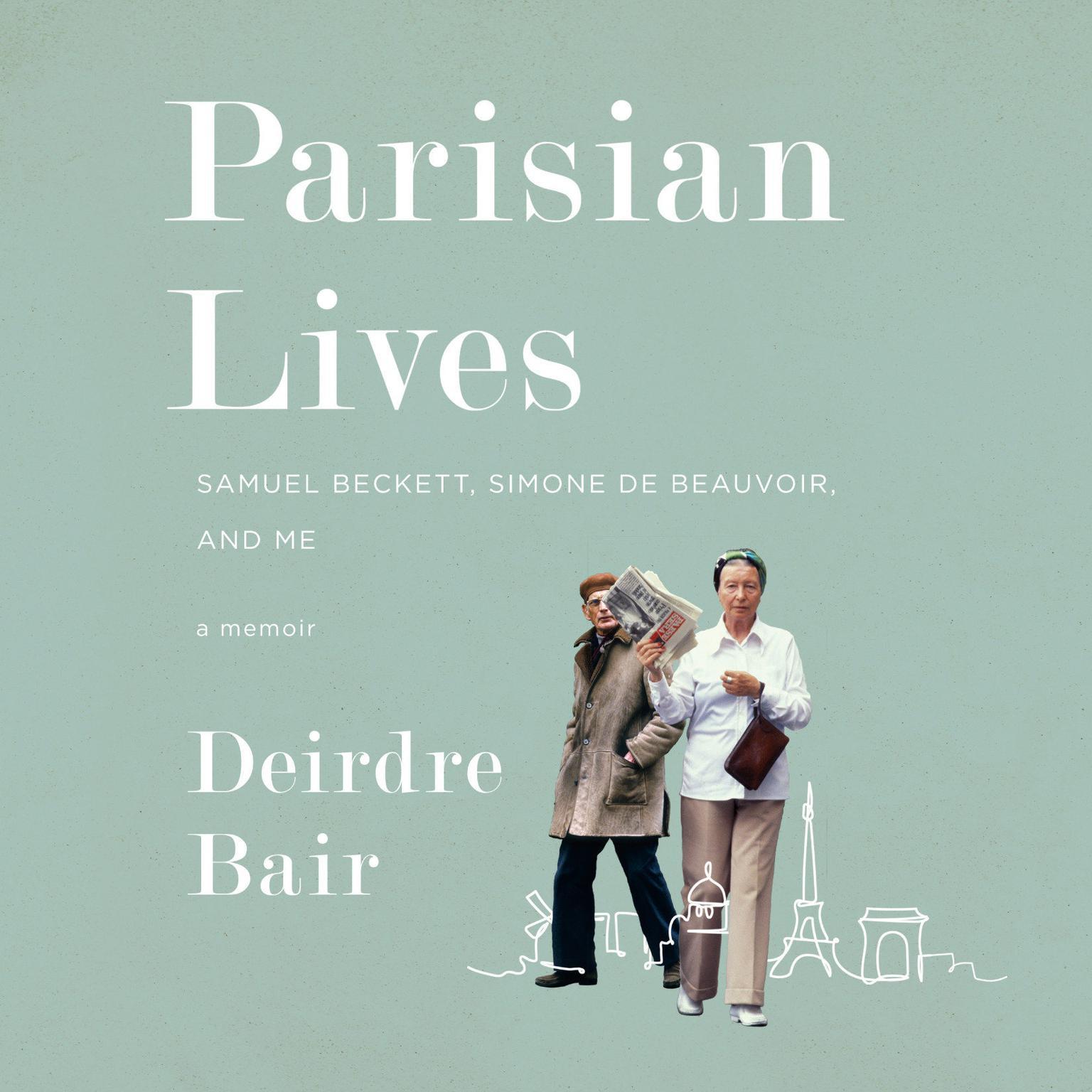 Printable Parisian Lives: Samuel Beckett, Simone de Beauvoir, and Me: A Memoir Audiobook Cover Art
