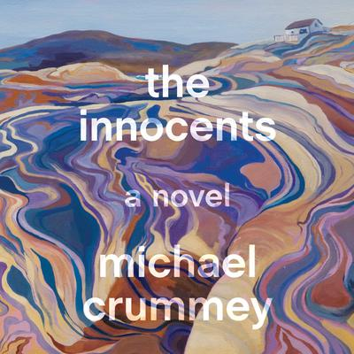 The Innocents: A Novel Audiobook, by Michael Crummey